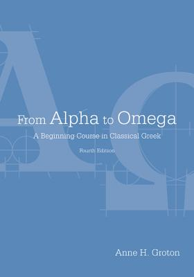 From Alpha to Omega By Groton, Anne H./ Bruss, Jon (CON)